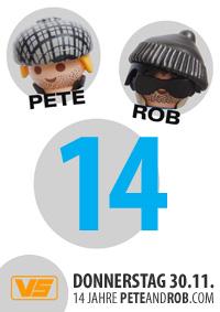 14 Jahre Pete & Rob